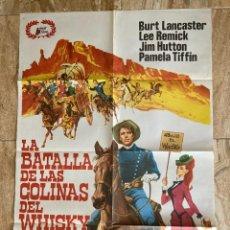 Cine: CARTEL CINE ORIG REESTRENO LA BATALLA DE LAS COLINAS DEL WHISKY (1965) 70X100 / BURT LANCASTER. Lote 278810603