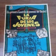 Cine: ANTIGUO CARTEL DE CINE ORIGINAL AÑOS 60 LA FURIA DE LOS JÓVENES. Lote 283079943