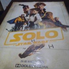 Cine: POSTER HAN SOLO UNA HISTORIA DE STAR WARS. ORIGINAL, NUEVO Y ENROLLADO. Lote 283125378