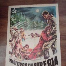 Cine: ANTIGUO CARTEL DE CINE ORIGINAL AÑOS 60 FUGITIVOS EN SIBERIA. Lote 283514268