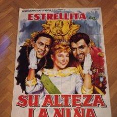 Cine: ANTIGUO CARTEL DE CINE ORIGINAL AÑOS 60 ESTRELLITA SU ALTEZA LA NIÑA. Lote 284804313