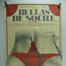 Cine: CARTEL DE CINE - BELLAS DE NOCHE LAS FICHERAS. Lote 285543293
