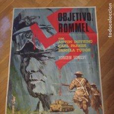 Cine: ANTIGUO CARTEL DE CINE ORIGINAL AÑOS 60 OBJETIVO ROMMEL. Lote 286206153