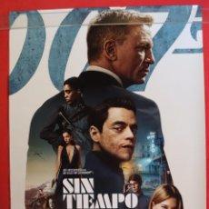 Cine: CARTEL ORIGINAL DE LA PELÍCULA SIN TIEMPO PARA MORIR 007. NUEVO. Lote 286236213