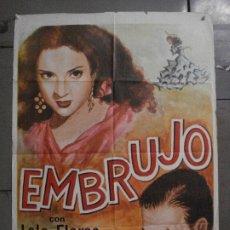Cine: CDO M177 EMBRUJO LOLA FLORES MANOLO CARACOL POSTER ORIGINAL 70X100 R-66. Lote 286412948