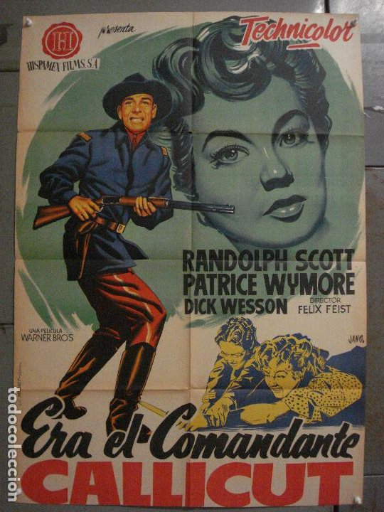 ABI84 ERA EL COMANDANTE CALLICUT RANDOLPH SCOTT POSTER ORIGINAL 70X100 ESTRENO LITOGRAFIA (Cine - Posters y Carteles - Westerns)