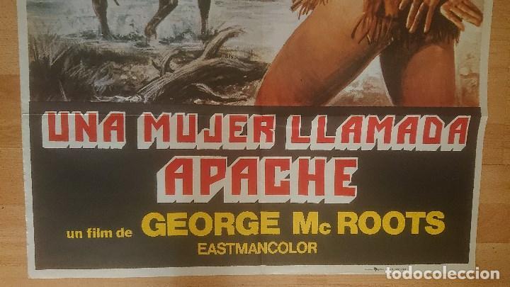 Cine: CARTEL DE DE LA PELICULA , UNA MUJER LLAMADA APACHE , TAMAÑO 70x100 CM APROX , LEER DESCRIPCION - Foto 4 - 287181233