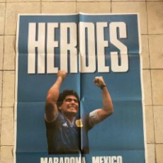 Cine: AFICHE POSTER ORIGINAL PELÍCULA HEROES MUNDIAL 1986 FIFA DIEGO MARADONA MEXICO. Lote 287357568