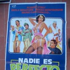 Cine: CARTEL DE CINE 70X 100 APROX MOVIE POSTER VER FOTO NADIE ES PERFECTO ALVARO VITALI FRANCO MARTENELLI. Lote 287452023