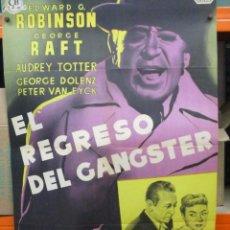 Cine: EL REGRESO DEL GANGSTER - EDWARD G.ROBINSON GEORGE RAFT - CARTEL / POSTER ORIGINAL - LITOGRAFIA. Lote 287682268