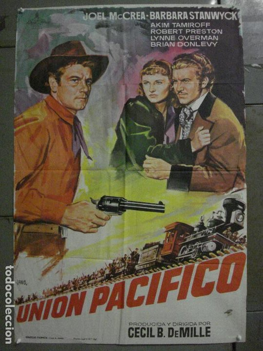 CDO M248 UNION PACIFICO CECIL B DEMILLE BARBARA STANWYCK POSTER ORIGINAL 70X100 ESPAÑOL (Cine - Posters y Carteles - Westerns)