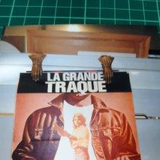 Cine: LA GEANDE TRAQUE CARTEL PÓSTER AFICHE ORIGINAL BUENO ESTADO 1976 698. Lote 287713678