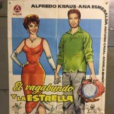 Cine: CDO M294 EL VAGABUNDO Y LA ESTRELLA ALFREDO KRAUS ANA ESMERALDA POSTER ORIGINAL 70X100 ESTRENO. Lote 287735543