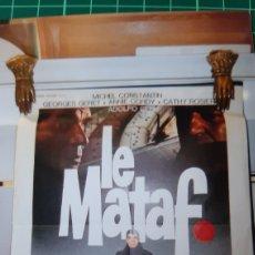 Cine: LE MATAF FILM SERGE R.LEROY PIERRE SANTINI MICHAEL CONSTANTIN CARTEL PÓSTER 673. Lote 287838433