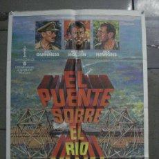 Cine: CDO M336 EL PUENTE SOBRE EL RIO KWAI DAVID LEAN ALEC GUINNESS HOLDEN POSTER ORIG 70X100 ESPAÑOL. Lote 287847248