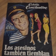 Cine: ANTIGUO CARTEL DE CINE ORIGINAL AÑOS 60 LOS ASESINOS TAMBIÉN TIEMBLAN. Lote 287957523
