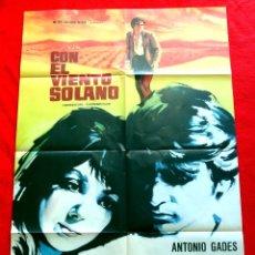Cine: CON EL VIENTO SOLANO 1967 CARTEL ORIGINAL EN PERFECTO ESTADO ANTONIO GADES DIRECTOR MARIO CAMUS. Lote 288187733