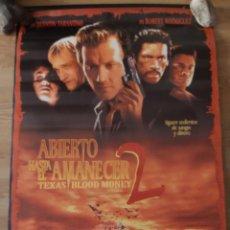 Cine: ABIERTO HASTA EL AMANECER 2 - APROX 70X100 CARTEL ORIGINAL CINE (L90). Lote 288298248