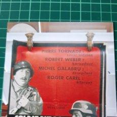 Cine: SOLDAT DUROC...CAVA ENTRE TS FETE OIERRE TORNADE ROBER WEBER MICHAEL GALABRU ROGER CAREL. Lote 288325128