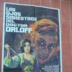 Cinéma: CARTEL DE CINE 70X 100 APROX MOVIE POSTER VER FOTO LOS OJOS SINIESTROS DEL DOCTOR ORLOFF. Lote 288601948