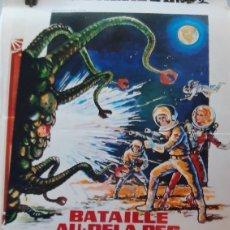Cine: BATAILLE AU DELA DES ETOILES CARTEL PÓSTER AFICHE ROBERT HORTON 800 RICHARD JACKEL LUCIANA PALUZZI. Lote 288602483