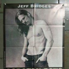 Cine: CDO 488 CORAZON ROTO JEFF BRIDGES POSTER ORIGINAL ESTRENO 70X100. Lote 288615673