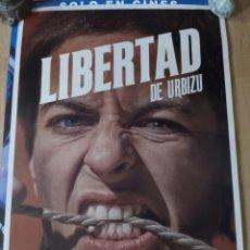 Cine: LIBERTAD DE URBIZU - APROX 70X100 CARTEL ORIGINAL CINE (L91). Lote 288738073
