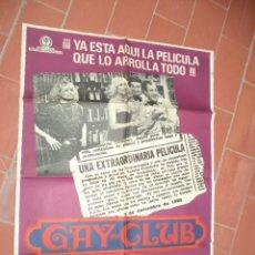 Cine: MOVIE POSTER CARTEL DE CINE ORIGINAL DE EPOCA 70X100 APROX VER FOTO GAY CLUB RAMON FERNANDEZ. Lote 289211228