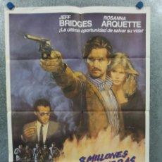 Cine: 8 MILLONES DE MANERAS DE MORIR. JEFF BRIDGES, ROSANNA ARQUETTE. AÑO 1986 POSTER ORIGINAL. Lote 289297338
