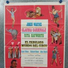 Cine: EL FABULOSO MUNDO DEL CIRCO. JOHN WAYNE, RITA HAYWORTH, CLAUDIA CARDINALE AÑO 1979. POSTER ORIGINAL. Lote 289316963