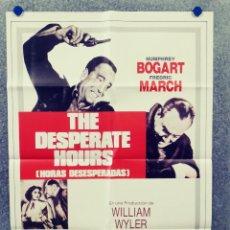 Cine: HORAS DESESPERADAS. HUMPHREY BOGART, FREDRIC MARCH, ARTHUR KENNEDY. POSTER ORIGINAL AÑOS 80. Lote 289508328