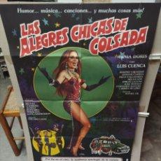 Cine: LAS ALEGRES CHICAS DE COLSADA RAFAEL GIL TANIA DORIS POSTER ORIGINAL 70X100 M23. Lote 290065513