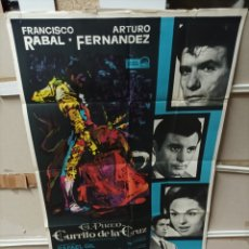 Cine: CURRITO DE LA CRUZ PACO RABAL EL PIREO TOROS MAC POSTER ORIGINAL 70X100 M76. Lote 290302268