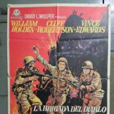 Cine: CDO M763 LA BRIGADA DEL DIABLO WILLIAM HOLDEN MAC POSTER ORIGINAL 70X100 ESTRENO. Lote 290953753