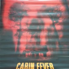 Cine: CARTEL DE CINE DE LA PELÍCULA CABIN FEVER. Lote 291058328