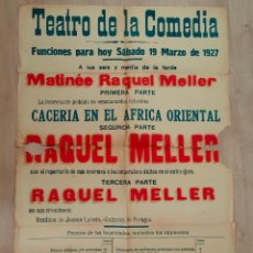 Cine: CARTEL TEATRO DE LA COMEDIA DE MADRID.RAQUEL MELLER. CACERIA EN EL AFRICA ORIENTAL. 85 X 65 CMS.1927. Lote 291891213