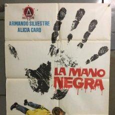 Cine: CDO M899 LA MANO NEGRA ARMANDO SILVESTRE ALICIA CARO POSTER ORIGINAL 70X100 ESTRENO. Lote 292062908