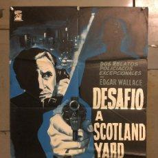 Cine: CDO M915 DESAFIO A SCOTLAND YARD BERNARD LEE EDGAR WALLACE POSTER ORIGINAL 70X100 ESTRENO. Lote 292536558