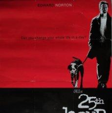 Cine: POSTER DE LA PELÍCULA 25TH HOUR CON EDWARD NORTON. Lote 293322243