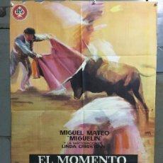 Cine: CDO M940 EL MOMENTO DE LA VERDAD MIGUEL MATEO MIGUELIN TOROS JANO POSTER ORIGINAL 70X100 ESTRENO. Lote 293372913