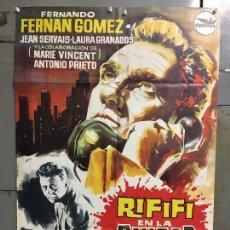 Cine: CDO M959 RIFIFI EN LA CIUDAD JESUS FRANCO FERNANDO FERNAN GOMEZ HERMIDA POSTER ORIG 70X100 ESTRENO. Lote 293420108