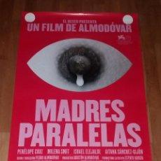 Cinema: PÓSTER • MADRES PARALELAS (PEDRO ALMODOVAR) NUEVO Y ORIGINAL. Lote 293485013