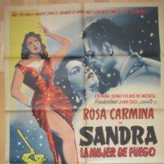 Cine: CARTEL CINE SANDRA LA MUJER DE FUEGO ROSA CARMINA ARTURO MARTINEZ MEXICO C2093. Lote 293576098