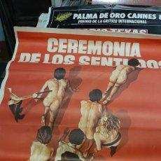 Cine: CARTEL 1 METRO X 70 ORIGINAL CEREMONIA DE LOS SENTIDOS ANTONIO D'AGOSTINO EVA HERMAFRODITA. Lote 293636458