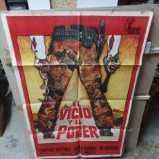 Cine: EL VICIO Y EL PODER POSTER ORIGINAL 70X100 M310. Lote 293661898
