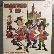 Cine: CDO N049 LA LOCA HISTORIA DE LOS 3 MOSQUETEROS MARTES Y 13 JANO POSTER ORIGINAL 70X100 ESTRENO. Lote 293749493