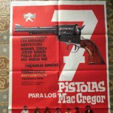 Cine: 7 PISTOLAS PARA LOS MACGREGOR WESTERN FERNANDO SANCHO POSTER CARTEL ORIGINAL ESTRENO. Lote 293771448
