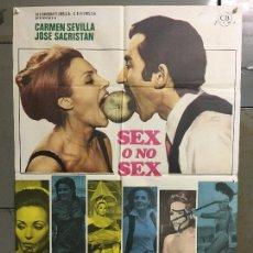 Cine: CDO N067 SEX O NO SEX CARMEN SEVILLA JOSE SACRISTAN POSTER ORIGINAL 70X100 ESTRENO. Lote 293815328