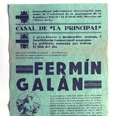 Cine: FERMÍN GALÁN / SUBLEVACIÓN DE JACA ( HUESCA ) CARTEL PELÍCULA AÑO 1932 / CASAL DE LA PRINCIPAL. Lote 294148363