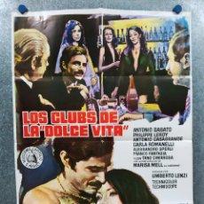 Cine: LOS CLUBS DE LA DOLCE VITA. ANTONIO SABATO, PHILIPPE LEROY, MARISA MELL AÑO 1976 POSTER ORIGINAL. Lote 294432233